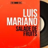 Salade de fruits (Mono Version) von Luis Mariano