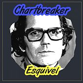 Chartbreaker by Esquivel
