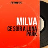 Ce soir à Luna Park (Mono Version) von Milva