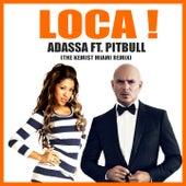 LOCA ! (The Kemist Miami Remix) by Adassa