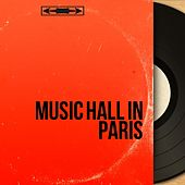 Music Hall in Paris de Various Artists