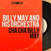 Cha Cha Billy May (Stereo Version) von Billy May