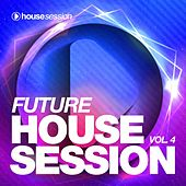 Future Housesession, Vol. 4 de Various Artists