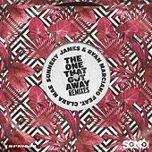 The One That Got Away (Remixes) van Sunnery James & Ryan Marciano