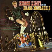 Enoch Light and the Brass Menagerie Vol. 2 by Enoch Light