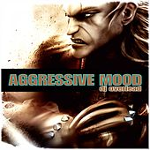 Aggressive Mood by Dj Overlead