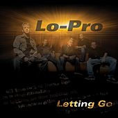 Letting Go by Lo-Pro