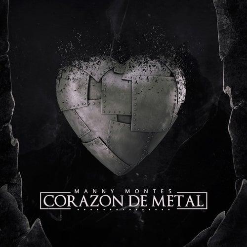 Corazon de Metal by Manny Montes
