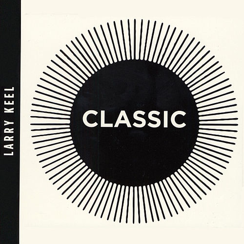 Classic by Larry Keel