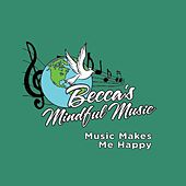 Music Makes Me Happy by Becca