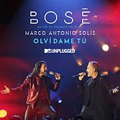 Olvídame tú (with Marco Antonio Solis) (MTV Unplugged) de Miguel Bosé