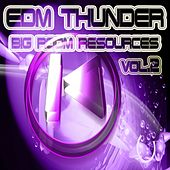 EDM Thunder, Big Room Resources Vol.2 de Various Artists