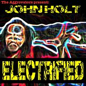 Electrified de John Holt