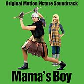 Mama's Boy (Original Motion Picture Soundtrack) by Various Artists