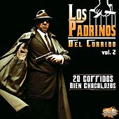 Los Padrinos del Corrido Vol. 2 by Various Artists