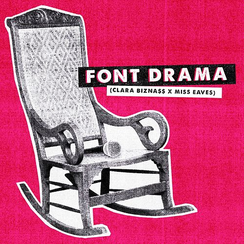 Font Drama by Miss Eaves