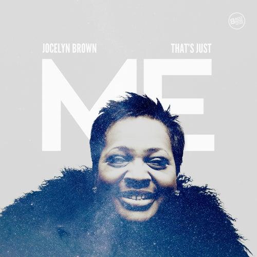 That's Just Me by Jocelyn Brown (1)