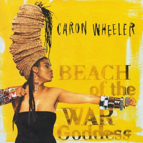 Beach Of The War Goddess by Caron Wheeler
