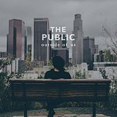 Outside of Us von The Public