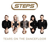 Tears On The Dancefloor by Steps