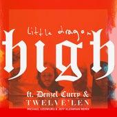 High (feat. Denzel Curry & Twelve'len) [Michael Uzowuru & Jeff Kleinman Remix] de Little Dragon