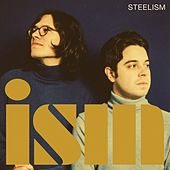 Ism by Steelism