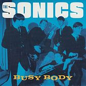 Busy Body von The Sonics