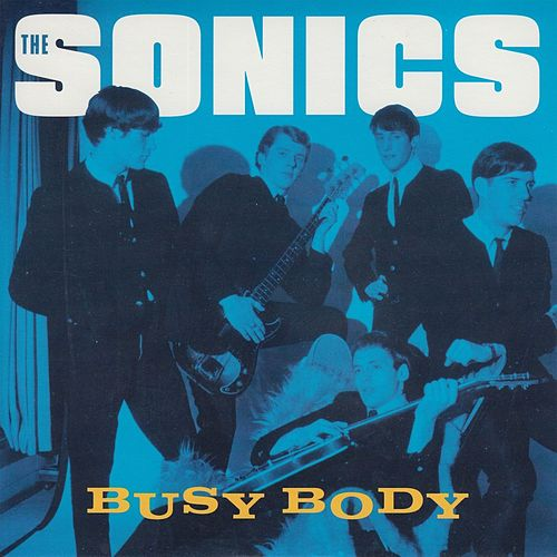 Busy Body by The Sonics