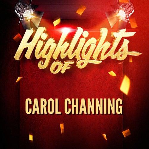 Highlights of Carol Channing by Carol Channing