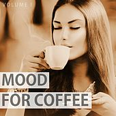Mood For Coffee, Vol. 1 (Wonderful Selection Of Modern Lounge Music) by Various Artists