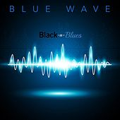 Black-n-Blues by Blue Wave