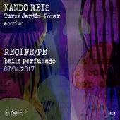 Turnê Jardim-Pomar, PE 07-Abril-2017, #03 (Ao Vivo) de Nando Reis