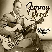 Jimmy Reed, Greatest Hits by Jimmy Reed