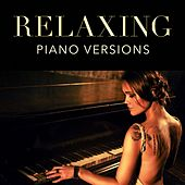 Relaxing Piano Versions de Various Artists