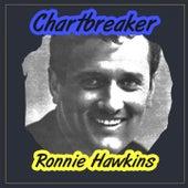 Chartbreaker de Ronnie Hawkins