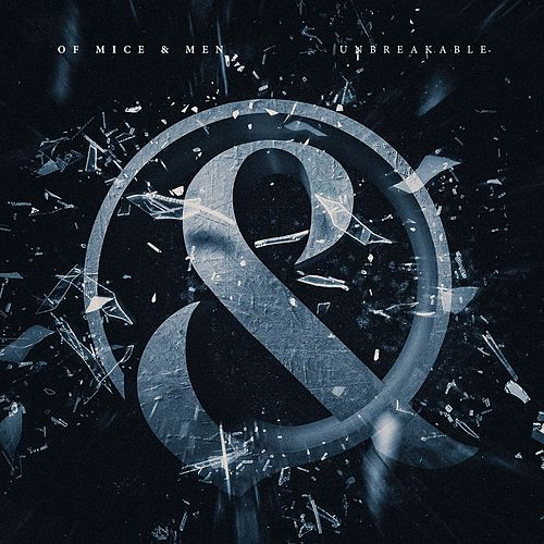 Unbreakable by Of Mice and Men