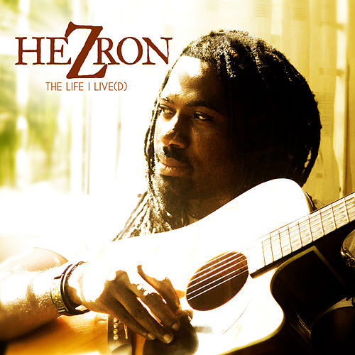 The Life I Live(d): Remastered by Hezron