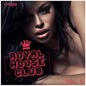 Royal House Club, Vol. 3 von Various Artists