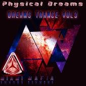 Dreams Trance, Vol. 3 by Physical Dreams