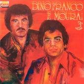 Dino Franco e Mouraí, Vol. 3 von Dino Franco e Mouraí