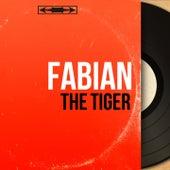 The Tiger (Mono Version) van Fabian