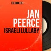 Israeli Lullaby (Mono Version) by Jan Peerce