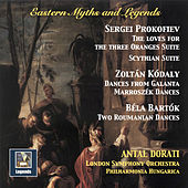 Eastern Myths & Legends: The Music of Prokofiev, Kodály & Bartók by Various Artists