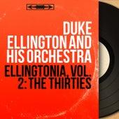 Ellingtonia, Vol. 2: The Thirties (Mono Version) by Duke Ellington