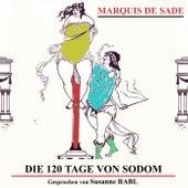 Die 120 Tage von Sodom de Marquis De Sade