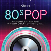 Classic 80s Pop by Various Artists