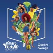 Quebra-Swinga von Dream Team do Passinho