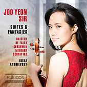 Britten, De Falla, Gershwin, Milhaud & Schnittke: Suites & Fantasies by Joo Yeon Sir and Irina Andrievsky