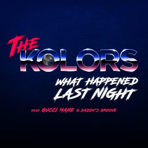 What Happened Last Night di Kolors