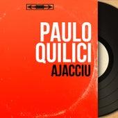 Ajacciu (Mono Version) von Paulo Quilici
